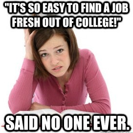 College Student said no one ever